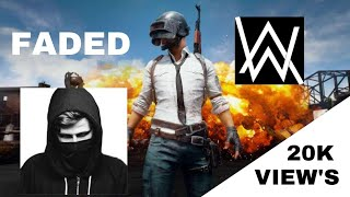 Download PUBG ALAN WALKER FADED SONG COVER Mp3