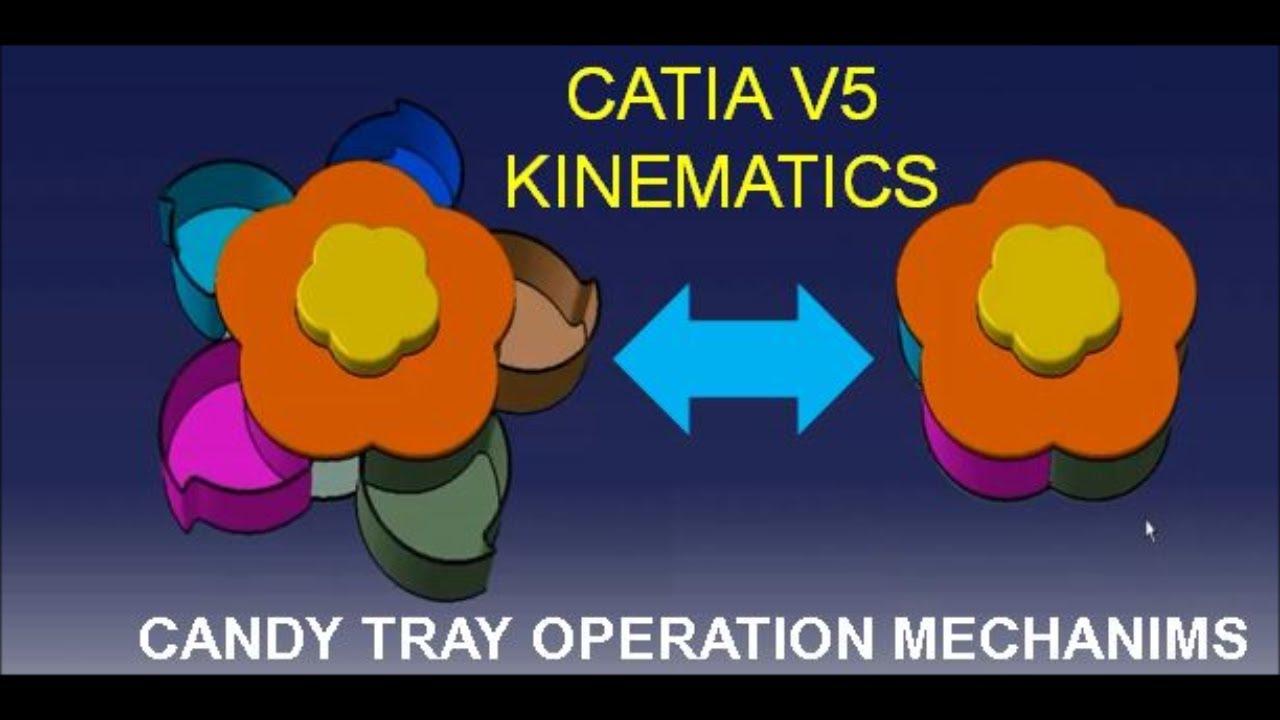 Catia V5 Kinematics Candy Tray Operation Mechanims Youtube