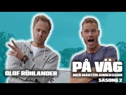PÅ VÄG med Mårten Andersson  Olof Röhlander
