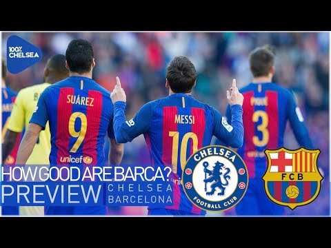 CHELSEA vs BARCELONA || HOW GOOD ARE BARÇA? || UCL Preview Pt 1