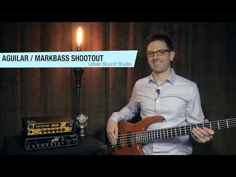 Aguilar and Markbass Amp Shootout Demo AG 700 vs Markbass Little Mark III