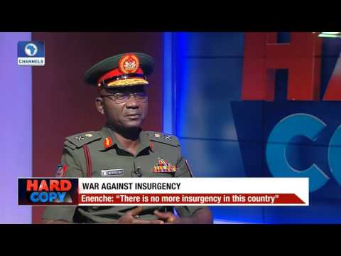 There Is No More Insurgency In Nigeria  - Gen. Enenche