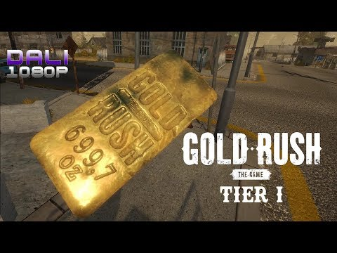 Gold Rush: The Game Tier 1 PC Gameplay 1080p 60fps