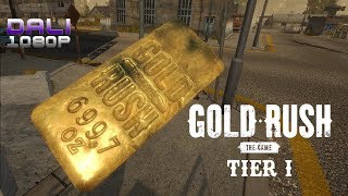 Gold Rush: The Game Tier I PC Gameplay 1080p 60fps
