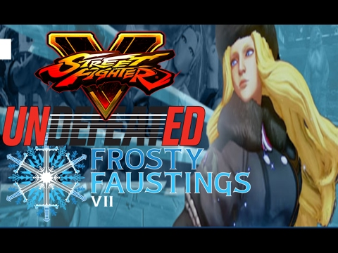Street Fighter V HoH Volume 32 *Frosty Faustings / Undefeated 2017*