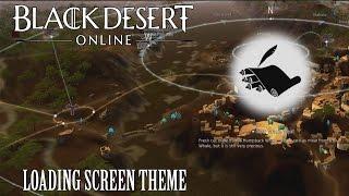 Black Desert Online OST Loading Screen Theme