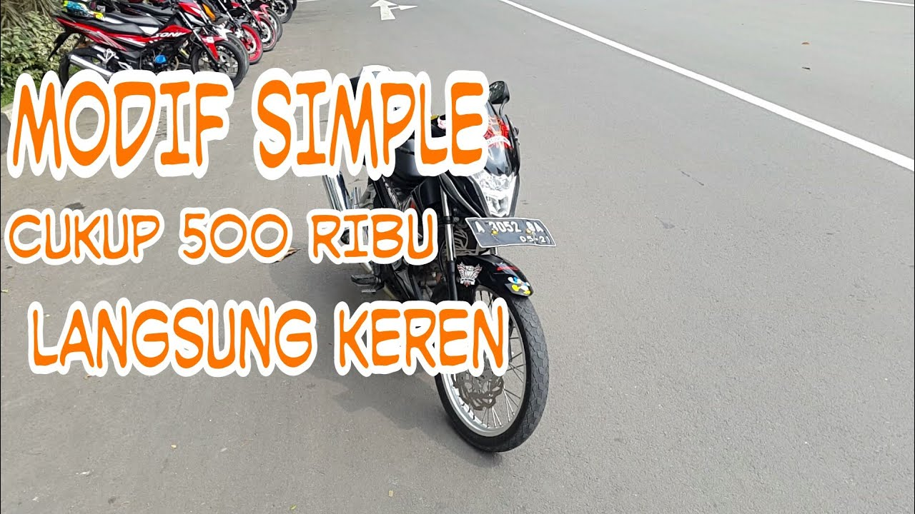 MODIFIKASI SONIC 150 R THAILOOK SIMPLE