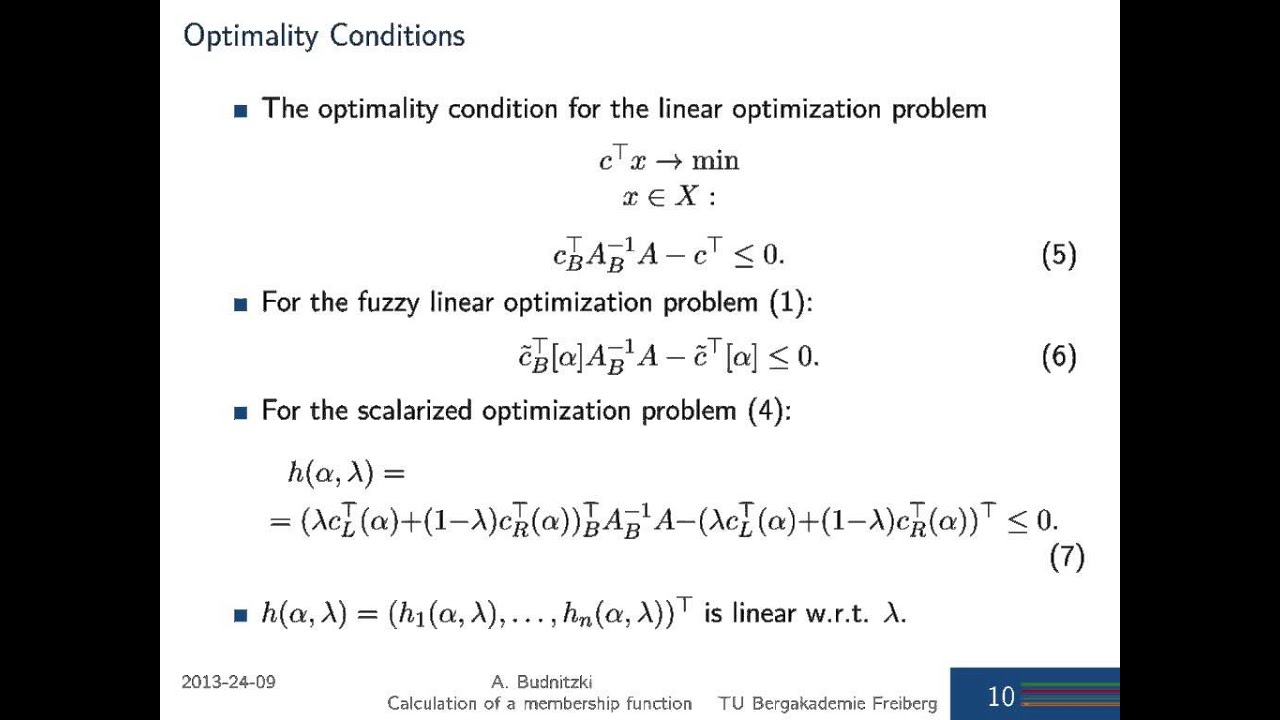 On the calculation of a membership function for the solution of a fuzzy  linear optimization problem