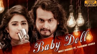 New Punjabi Songs 2016 | Baby Doll (Full Video) | Meet Sahdev Ft.Yashmmi Arora | Latest Punjabi Song
