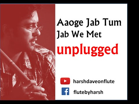 Aaoge instrumental Song (Jab We Met) Flute Cover by Harsh Dave