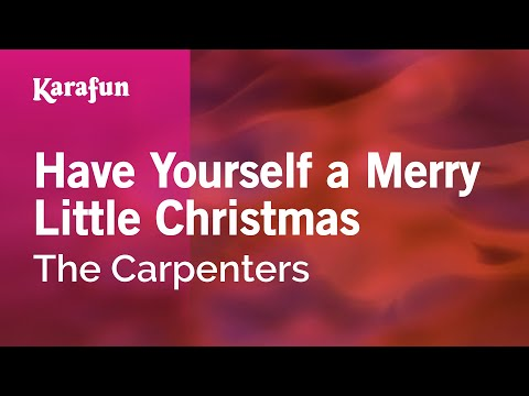 Karaoke Have Yourself A Merry Little Christmas - The Carpenters *