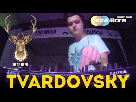TVARDOVSKY @ Bora Bora Beach Club, Kyiv, 1.08.2015