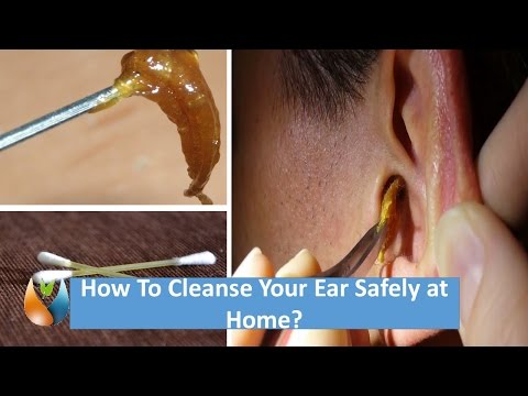 How To Cleanse Your Ear Safely at Home?