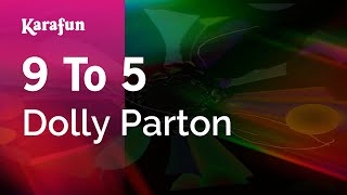 Karaoke 9 To 5 - Dolly Parton *