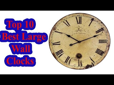 Top 10 Best Large Wall Clocks in 2018