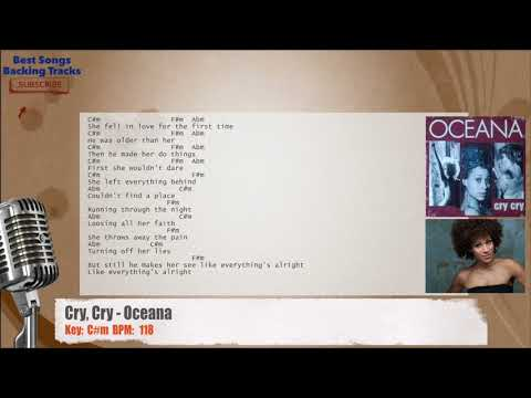 Cry Cry Oceana Vocal Backing Track With Chords And Lyrics Youtube