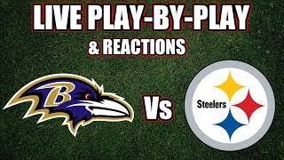Ravens vs Steelers | Live Play-By-Play & Reactions
