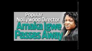 Reactions trail death of Nigerian Movie Icon, Amaka Igwe