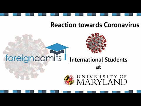 How Coronavirus Will Impact on International Students? Ep17- University of Maryland [ForeignAdmits]