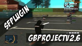 [SF PLUGIN] GB Project v 2.6 / ЛЮТЫЙ МУЛЬТИЧИТ