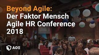 Beyond Agile - der Faktor Mensch - Agile HR Conference 2018