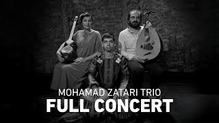 Mohamad Zatari Trio | Full Concert