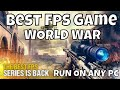 Best Fps Game Run On Any Pc