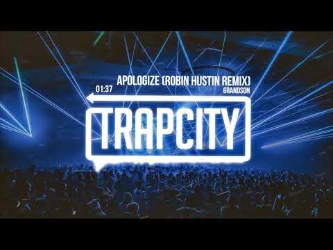 grandson - Apologize (Robin Hustin Remix)