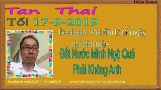 Tan Thai Truc Tiep(Tối Ngày 17-9-2019