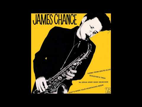 James Chance & Pill Factory - Grutzi Elvis Soundtrack