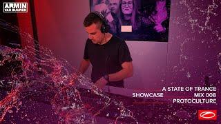 A State Of Trance Showcase - Mix 008: Protoculture