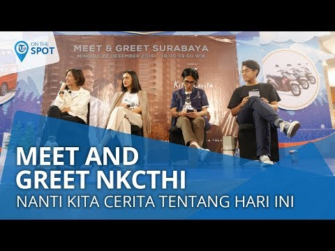 Wiki On The Spot - Meet And Greet Serta Gala Premier Film Nanti Kita Cerita Tentang Hari Ini