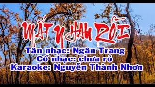 Karaoke tân cổ giao duyên MẤT NHAU RỒI - SONG CA