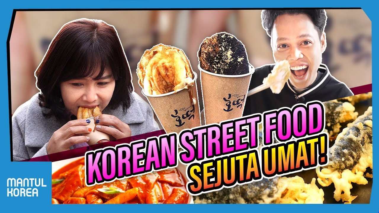 KOREAN STREET FOOD SEJUTA UMAT! | Mantul Korea