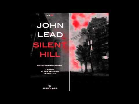 John Lead - Silent Hill (Kaban Remix) ALR014