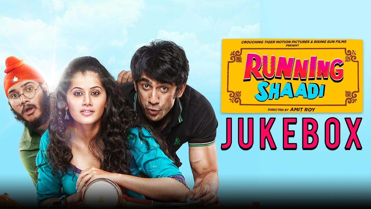 Running Shaadi | Jukebox | Taapsee Pannu | Amit Sadh | Bollywood Movie 2017