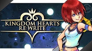 What If Kairi Got The Kingdom Key? - Kingdom Hearts Re:Write