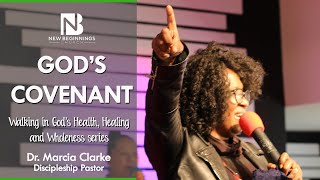 GOD'S COVENANT - Dr. Marcia Clarke | February 14th