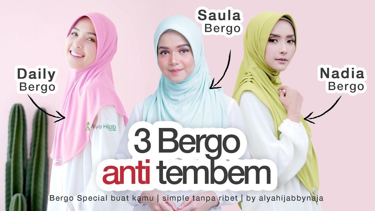 3 Bergo Anti Tembem By Alya Hijab Simpel Tanpa Ribet Youtube