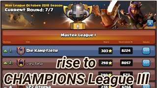 rise to CHAMPIONS League III | War League Oktober Recaps | Master League 1 | COC clash of clans 2018