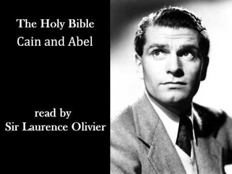 The Holy Bible (KJV) - Cain and Abel - Read by Sir Laurence Olivier