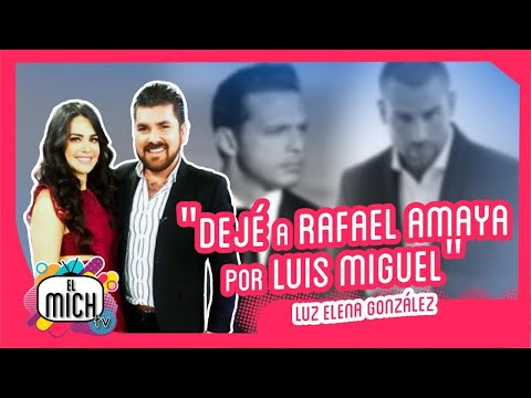 Luz Elena González: Miss Jalisco, Rafa Amaya, Luis Miguel y la enfermedad de su hijo | El Mich TV