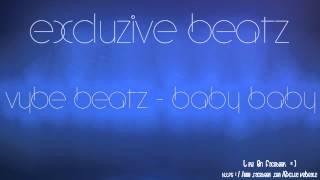 Vybe Beatz - Baby Baby