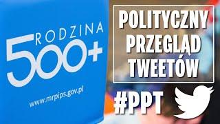 500 plus to program radykalnej obniżki podatków - Polityczny Przegląd Tweetów.
