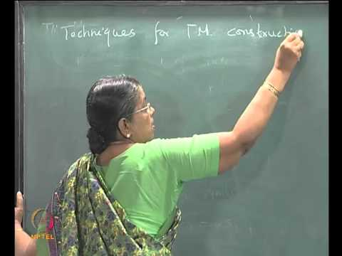 Mod-05 Lec-28 TURING MACHINE AS ACCEPTOR , TECHNIQUES FOR TM CONSTRUCTION