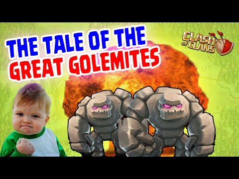 Clash of Clans [The Tale of the Great Golemites!]