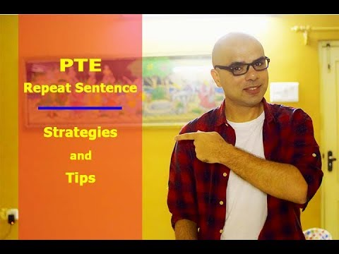PTE Repeat Sentence Strategy and Tips