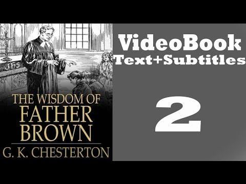 The Wisdom of Father Brown Video / Audiobook [2/3] By G. K.