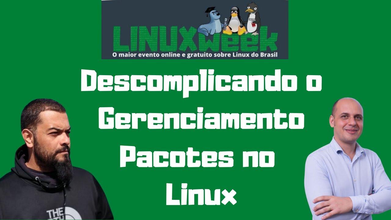 Descomplicando o Gerenciamento de pacotes no LINUX. Venha aprender a descomplicar Linux!