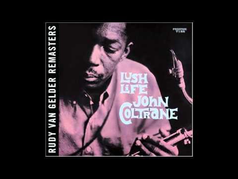 John Coltrane - I hear a rhapsody